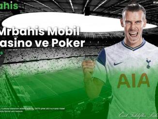 Mrbahis Mobil Casino ve Poker